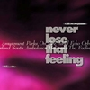Cover of the album Never Lose That Feeling
