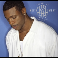 Cover of the track The Best of Keith Sweat: Make You Sweat (Remastered)