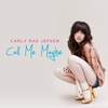 Couverture du titre Call Me Maybe (2012)