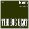 Cover of the album KPM 1000 Series: The Big Beat, Vol. 2