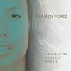 Cover of the album Collective Fantasy, Pt. 1