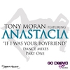 Cover of the album If I Was Your Boyfriend (Dance Mixes, Pt. 1) [feat. Anastacia]