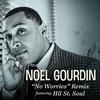Couverture de l'album No Worries Remix (feat. Hil St. Soul) - Single