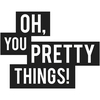 Cover of the album Oh, You Pretty Things! (Original Soundtrack)