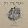 Cover of the track Off the Track