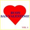 Cover of the album Buon San Valentino! Vol. 1