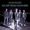 Couverture de l'album Escape from Nowhere - Single