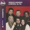 Cover of the album Sergio Mendes & Brasil '66-86: Classics, Vol. 18