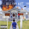 Cover of the album Hell Can Wait