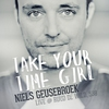 Cover of the album Take Your Time Girl (Live At Ruud De Wild, 538) - Single