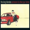 Cover of the album Someone to Drive You Home (Bonus Track Version)