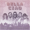Cover of the album Bella ciao (feat. Maître Gims, Vitaa, Dadju & Slimane) - Single