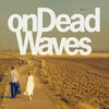 Cover of the album onDeadWaves
