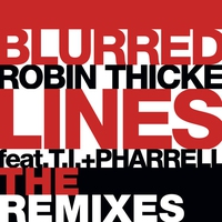 Cover of the track Blurred Lines (The Remixes) [feat. T.I. & Pharrell Williams] - Single