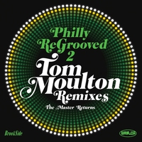 Cover of the track Philly Re-Grooved: The Tom Moulton Remixes, Vol. 2 - The Master Returns