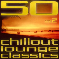 Cover of the track 50 Chillout Lounge Classics, Vol. 2