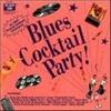 Couverture de l'album Black Top Blues Cocktail Party