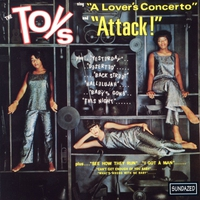 """Cover of the track The Toys Sing """"A Lover's Concerto"""" and """"Attack!"""""""