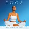 Couverture de l'album Yoga-Music for Mind, Body & Soul