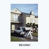Couverture de l'album We Cool?