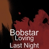 Cover of the album Loving Last Night - Single