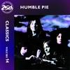 Cover of the album Classics, Vol. 14: Humble Pie