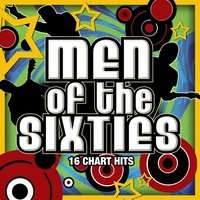 Couverture du titre Men of the Sixties: 16 Chart Hits (Re-Recorded Versions)