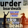 Cover of the album Get Gone Road Trips: Under the Boardwalk