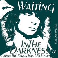 Cover of the track Waiting in the Darkness - EP (feat. Mia Lemar)