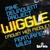 Cover of the album Wiggle (Movin' Her Middle) [feat. Wiley] - Single