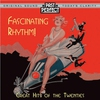 Cover of the album Fascinating Rhythm - Great Hits of the 20s