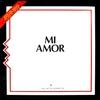 Couverture de l'album Mi Amor (Original Italo Disco) - Single