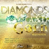 Cover of the album Diamonds and Gold Riddim