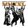 Cover of the album Magic Mike XXL: Original Motion Picture Soundtrack