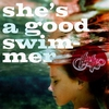Cover of the album She's a Good Swimmer