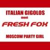 Couverture de l'album Moscow Party Girl - Single