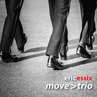 Couverture du titre Eric Essix's Move > Trio