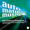 Cover of the album Auto.Matic.Music - Electronic Flashback Vol. 1