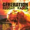 Couverture de l'album Génération reggae ragga