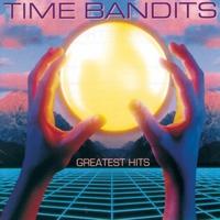 Couverture du titre Time Bandits: Greatest Hits