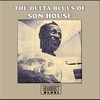Couverture de l'album The Delta Blues of Son House