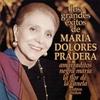 Cover of the album Los Grandes Exitos de: Maria Dolores Pradera