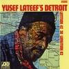 Couverture de l'album Yusef Lateef's Detroit Latitude 42° 30' Longitude 83°