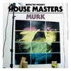 Cover of the album Defected Presents House Masters - Murk