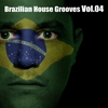 Cover of the album Brazilian House Grooves, Vol. 4