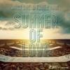 Couverture du titre Summer of Love (Radio Edit) [feat. Ehsan]