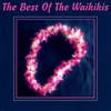 Cover of the album The Best of the Waikikis