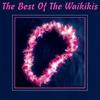 Couverture de l'album The Best of the Waikikis