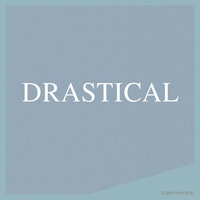 Cover of the track Drastical - Single
