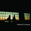 Cover of the album Halfway to Hazard
